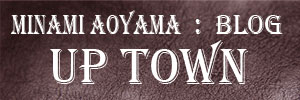 ISM「UP TOWN」